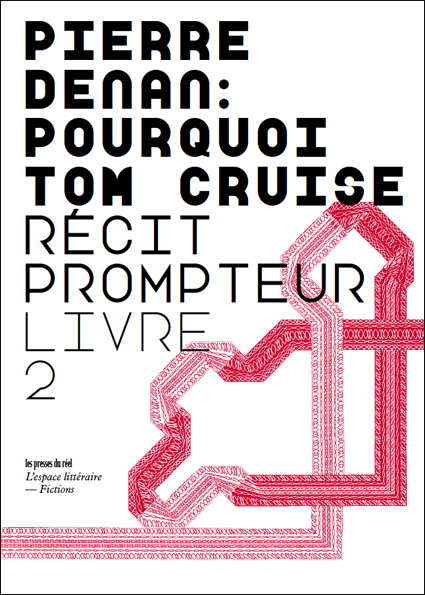 Pierre Denan, Pourquoi Tom Cruise, livre 2